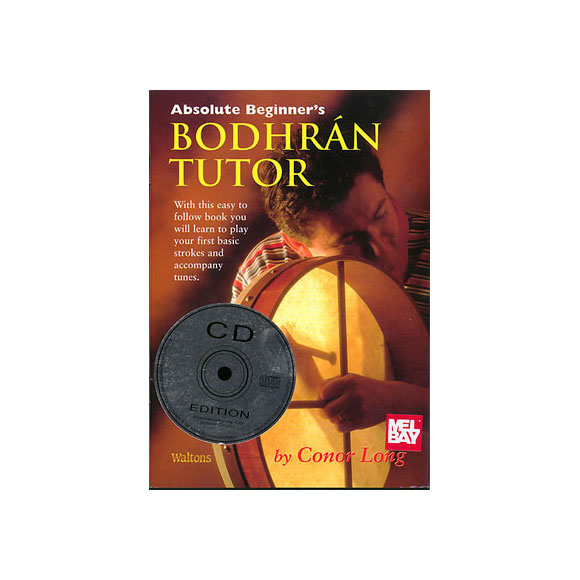 Absolute Beginner\'s Bodhran Tutor mit CD