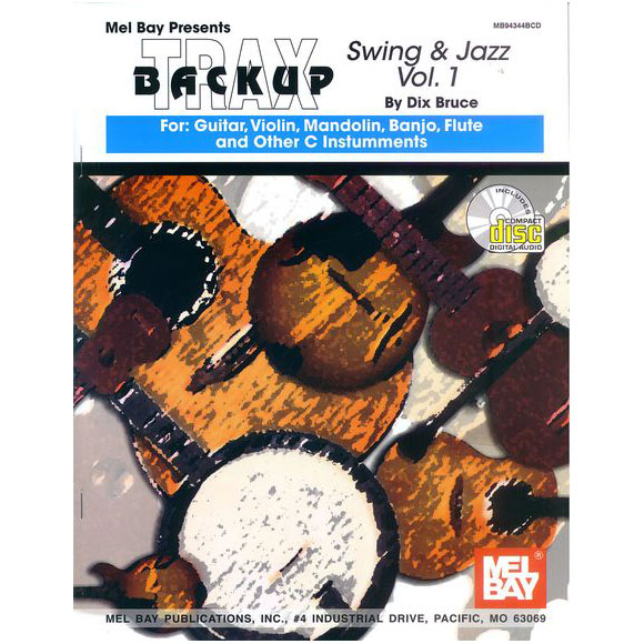Backup Trax: Swing & Jazz for Guitar, Violin, Mandolin, Banjo, Flute & C Instruments - Buch/CD