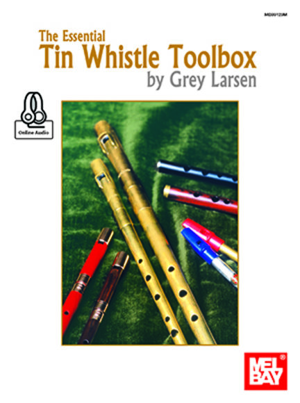 The Essential Tin Whistle Toolbox - Online Audio
