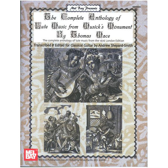 The Complete Anthology of Lute Music from Musick\'s Monument